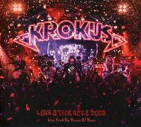 Cover Krokus - Long Stick Goes Boom - Live From Da House Of Rust