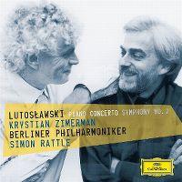 Cover Krystian Zimerman / Berliner Philharmoniker / Simon Rattle - Lutosławski: Piano Concerto Symphony No. 2