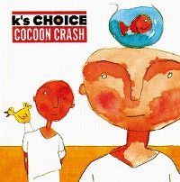 Cover K's Choice - Cocoon Crash