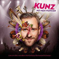 Cover Kunz mit dem 21st Century Orchestra & Chorus - No meh Hunger - Live im KKL