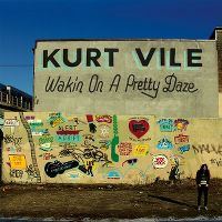 Cover Kurt Vile - Wakin On A Pretty Daze