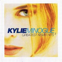 Cover Kylie Minogue - Greatest Remix Hits 1