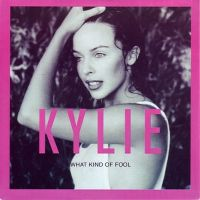 Cover Kylie Minogue - What Kind Of Fool (Heard All That Before)