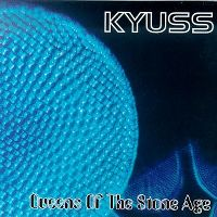 Cover Kyuss & Queens Of The Stone Age - Queens Of The Stone Age