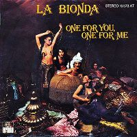 Cover La Bionda - One For You, One For Me