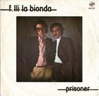 Cover La Bionda - Prisoner