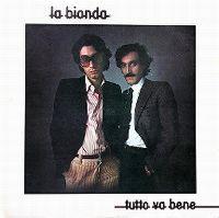 Cover La Bionda - Tutto va bene