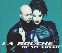 Cover La Bouche - Be My Lover