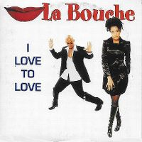 Cover La Bouche - I Love To Love