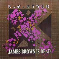 Cover L.A. Style - James Brown Is Dead