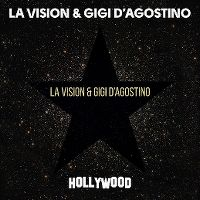 Cover LA Vision & Gigi D'Agostino - Hollywood