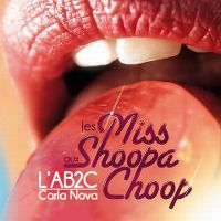 Cover L'AB2C feat. Carla Nova - Les miss aux shoopachoop