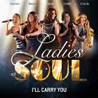 Cover Ladies Of Soul - I'll Carry You