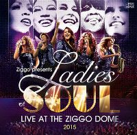 Cover Ladies Of Soul - Live At The Ziggo Dome 2015