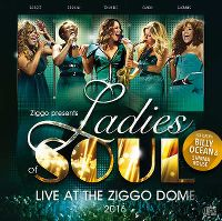 Cover Ladies Of Soul - Live At The Ziggo Dome 2016