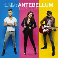 Cover Lady Antebellum - Downtown