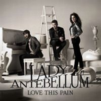 Cover Lady Antebellum - Love This Pain