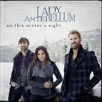 Cover Lady Antebellum - On This Winter's Night