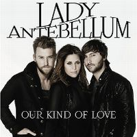Cover Lady Antebellum - Our Kind Of Love