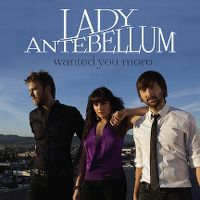 Cover Lady Antebellum - Wanted You More