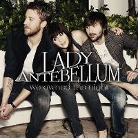 Cover Lady Antebellum - We Owned The Night