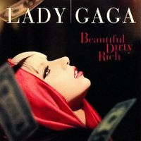 Cover Lady Gaga - Beautiful Dirty Rich
