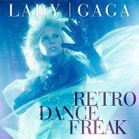 Cover Lady Gaga - Retro, Dance, Freak