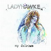 Cover Ladyhawke - My Delirium