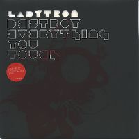 Cover Ladytron - Destroy Everything You Touch