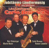 Cover Ländlerkapelle Carlo Brunner - 50 Jahre Carlo Brunner