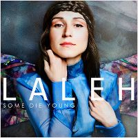 Cover Laleh - Some Die Young
