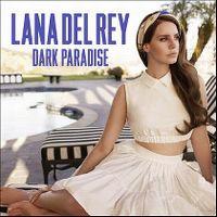 Cover Lana Del Rey - Dark Paradise
