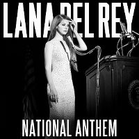 Cover Lana Del Rey - National Anthem