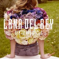 Cover Lana Del Rey - Off To The Races