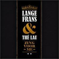 Cover Lange Frans & Thé Lau - Zing voor me
