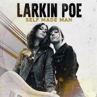 Cover Larkin Poe - Self Made Man