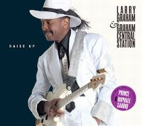 Cover Larry Graham & Graham Central Station feat. Prince & Raphael Saadiq - Raise Up