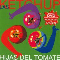Cover Las Ketchup - Hijas del tomate