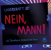 Cover Laserkraft 3D - Nein, Mann!