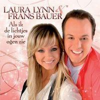 Cover Laura Lynn & Frans Bauer - Als ik de lichtjes in jouw ogen zie