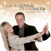 Cover Laura Lynn & Frans Bauer - Kom dans met mij