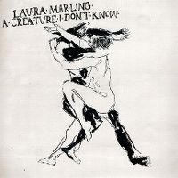 Cover Laura Marling - A Creature I Don't Know