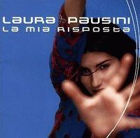 Cover Laura Pausini - La mia risposta