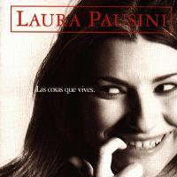 Cover Laura Pausini - Las cosas que vives
