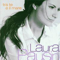 Cover Laura Pausini - Tra te e il mare