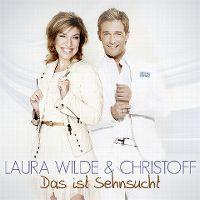 Cover Laura Wilde & Christoff - Das ist Sehnsucht