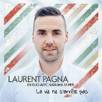 Cover Laurent Pagna & Natasha St-Pier - La vie ne s'arrête pas