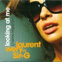 Cover Laurent Wery vs. Sir-G - Looking At Me (J'aime regarder)