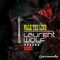Cover Laurent Wolf - Walk The Line Remix