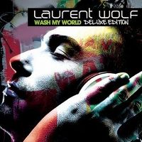 Cover Laurent Wolf - Wash My World